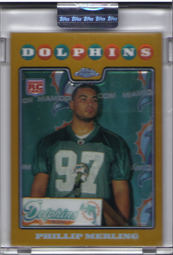 2008 Topps Chrome Gold Refractors #TC241 Phillip Merling