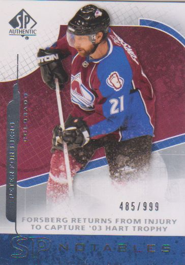 2008-09 SP Authentic #138 Peter Forsberg N