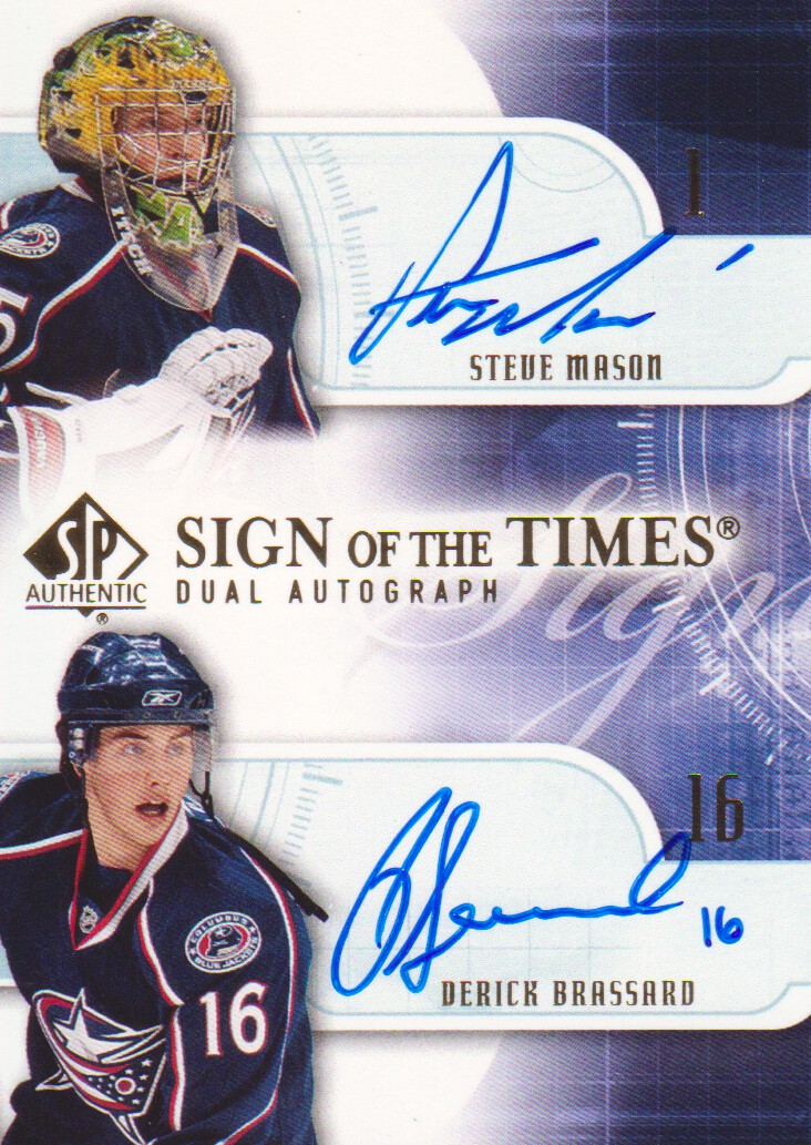 2008-09 SP Authentic Sign of the Times Duals #ST2BM Steve Mason/Derick Brassard