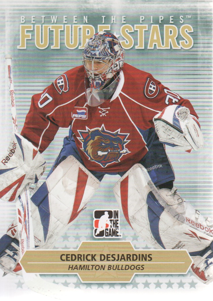 2009-10 Between The Pipes #5 Cedrick Desjardins