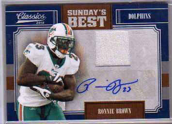 2010 Classics Sunday's Best Jerseys Autographs #18 Ronnie Brown/10