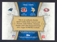 2011 Topps Supreme Rookie Relic Quad Combos #NDPK Cam Newton/Andy Dalton/Christian Ponder/Colin Kaepernick back image