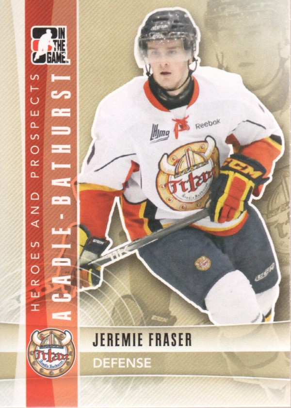 2011-12 ITG Heroes and Prospects #50 Jeremie Fraser CP
