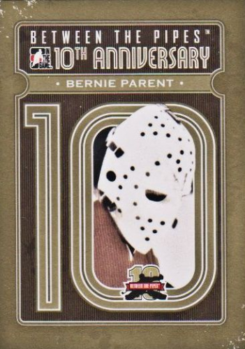 2011-12 Between The Pipes 10th Anniversary #BTPA31 Bernie Parent