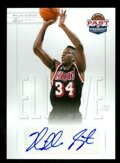 2011-12 Panini Past and Present Elusive Ink Autographs #WB Willie Burton