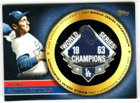2012 Topps Gold World Series Champion Pins #SK Sandy Koufax S2 front image