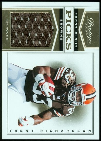 2012 Prestige Prestigious Picks Materials #3 Trent Richardson