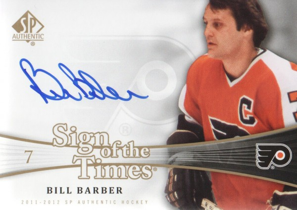 2011-12 SP Authentic Sign of the Times #SOTBB Bill Barber D