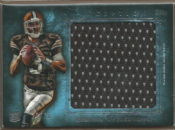 2012 Topps Inception Rookie Relics Jumbo Swatch Blue #JRBW Brandon Weeden