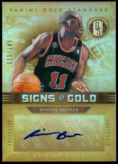 2011-12 Panini Gold Standard Signs of Gold #12 Ronnie Brewer/149