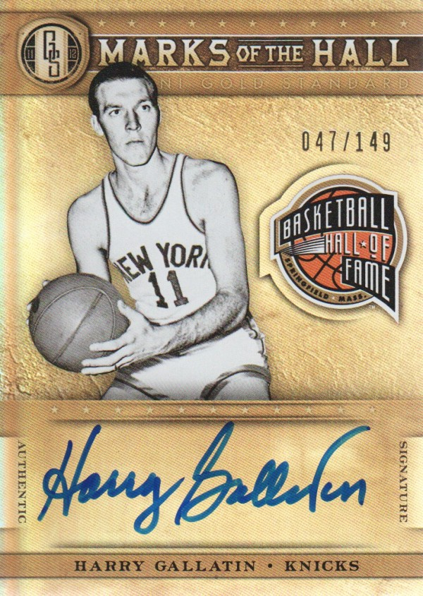 2011-12 Panini Gold Standard Marks of the Hall Autographs #21 Harry Gallatin/149