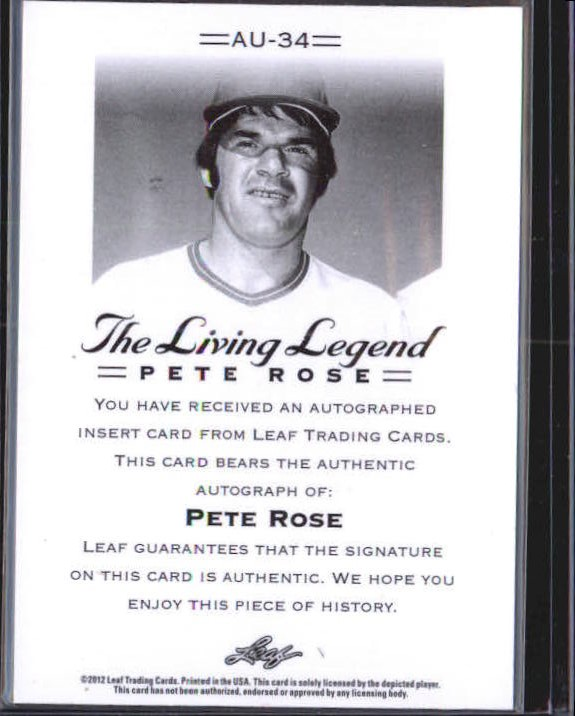 2012 Leaf Pete Rose The Living Legend Autographs #AU34 Pete Rose back image