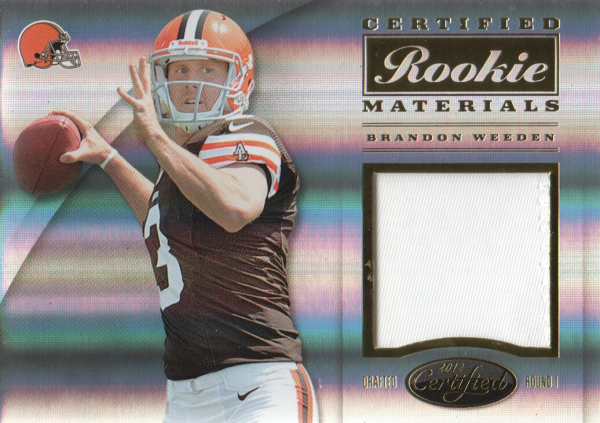 2012 Certified Certified Rookie Materials Prime #18 Brandon Weeden