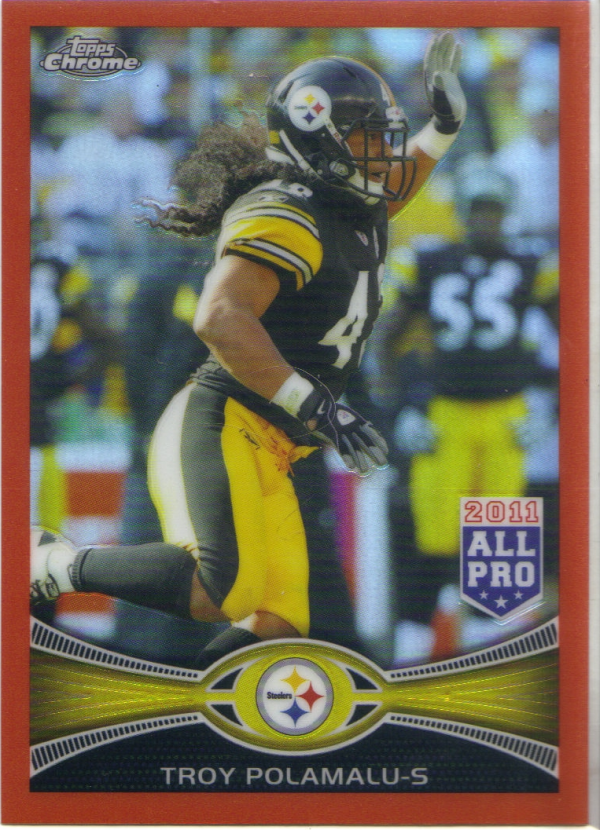 2012 Topps Chrome Orange Refractors #125 Troy Polamalu