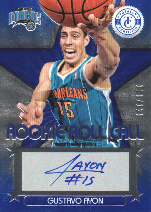 2012-13 Totally Certified Rookie Roll Call Autographs Blue #41 Gustavo Ayon/129