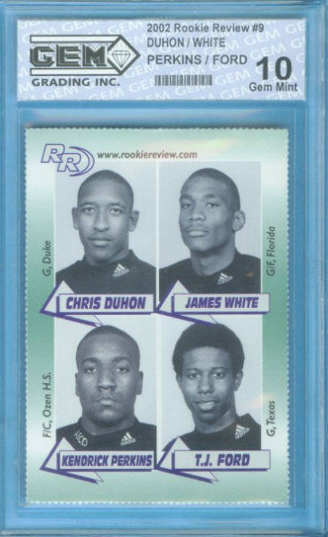 2002 Rookie Review #9 Chris Duhon / James White / Kendrick Perkins / T.J. Ford Graded Gem Mint 10
