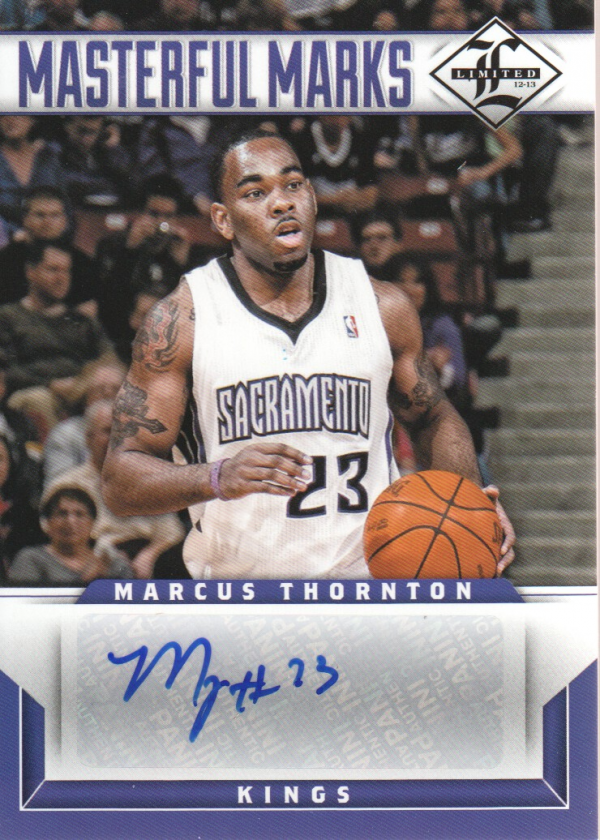 2012-13 Limited Masterful Marks Signatures #19 Marcus Thornton/199