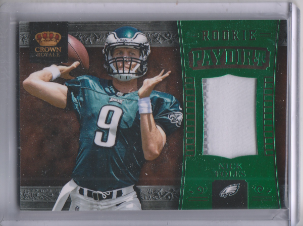 2012 Crown Royale Rookie Paydirt Materials Green Prime #24 Nick Foles