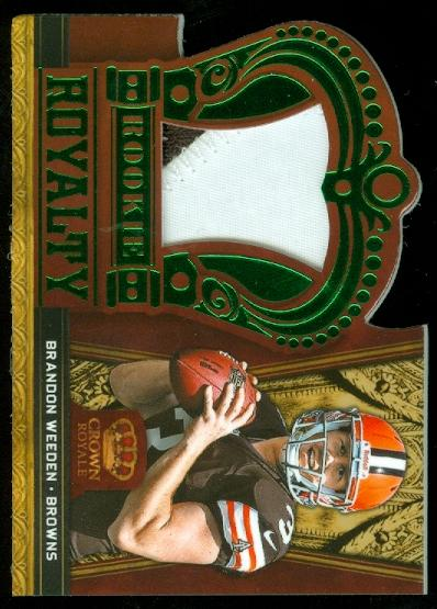 2012 Crown Royale Rookie Royalty Materials Green Prime #5 Brandon Weeden