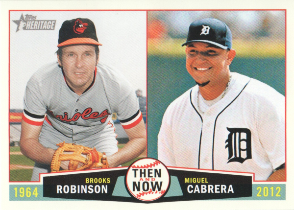 2013 Topps Heritage Then and Now #RC Brooks Robinson/Miguel Cabrera