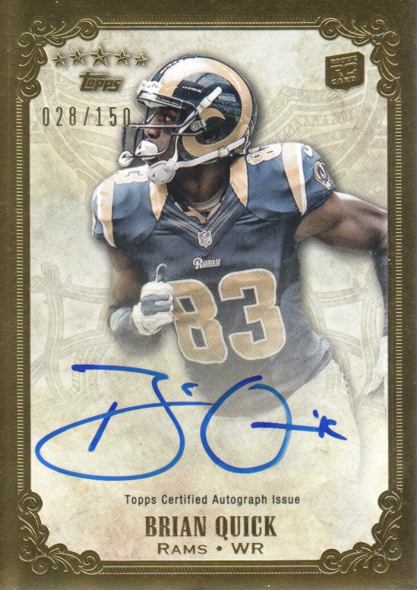 2012 Topps Five Star Rookie Autographs #FSFABQ Brian Quick/150