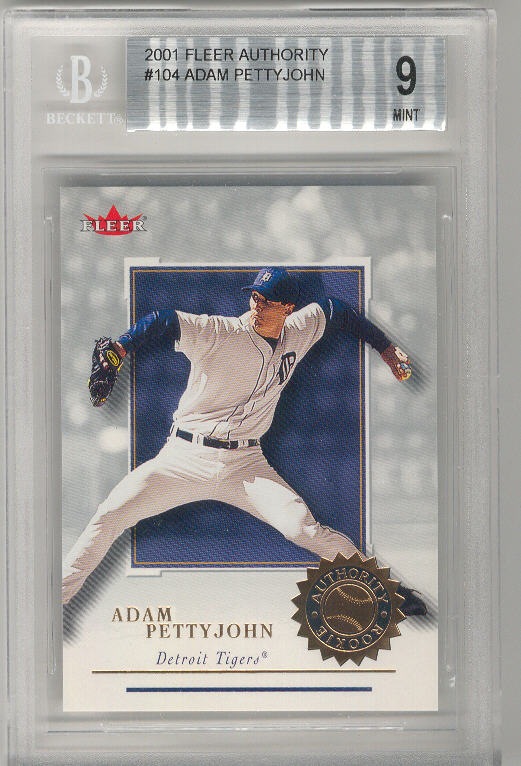 2001 Fleer Authority Graded #104 ADAM PETTYJOHN #824/2001 BGS-9 MINT ROOKIE RC Tigers