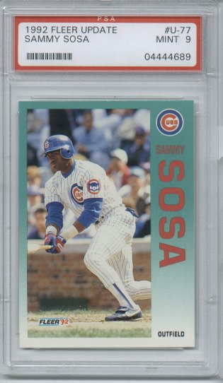 1992 Fleer Update Baseball #U-77 Sammy Sosa Chicago CUBS PSA Mint 9 1st Cubs UNIFORM!!!