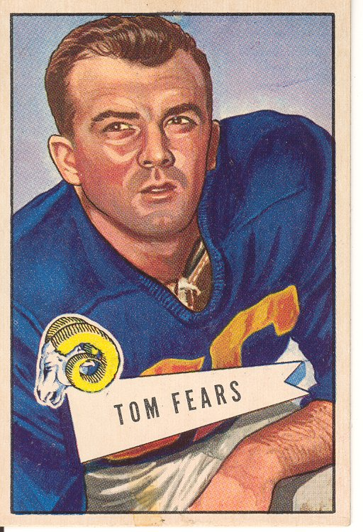 Tom Fears, 1952 Bowman Large #13, excellent, $33.75