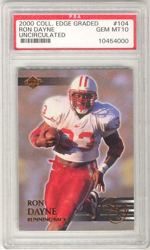 2000 Collector's Edge EG Uncirculated Graded #104 Ron Dayne Gem Mt PSA-10 Rookie RC Badgers