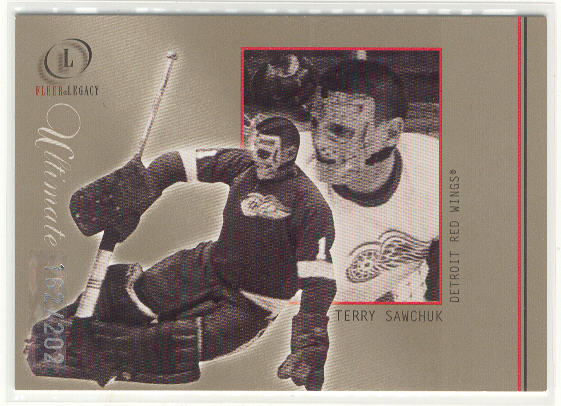 2001-02 Fleer Legacy Ultimate #30 Terry Sawchuk