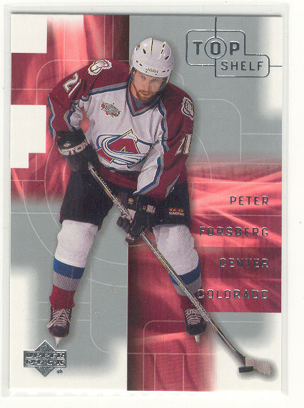 2001-02 UD Top Shelf #9 Peter Forsberg