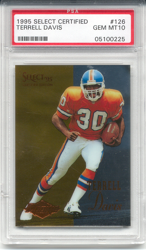 1995 Select Certified Terrell Davis Rookie (PSA 10)