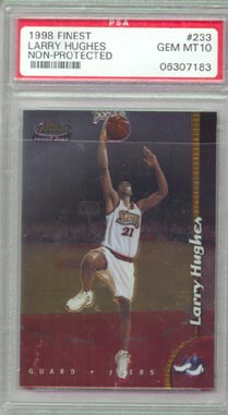 1998/99 Topps Finest Basketball #233 Larry Hughes no-pro PSA Gem Mint 10 AWESOME! RARE!!