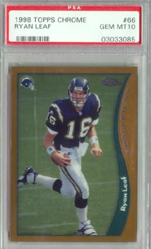1998 Topps Chrome Football #66 Ryan Leaf Rookie PSA Gem Mint 10 San Diego Chargers