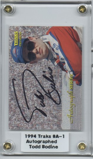 1994 Traks Autographs #A1 Todd Bodine