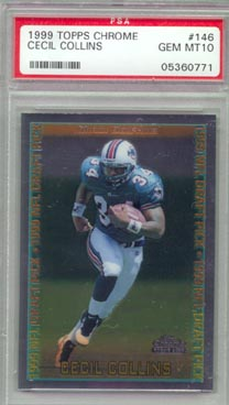 1999 Topps Chrome Football #146 Cecil Collins ROOKIE PSA GEM MINT 10 Miami DOLPHINS NICE!!