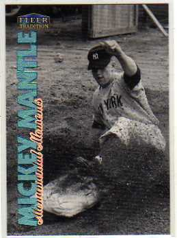 1998 Fleer Tradition Mickey Mantle Monumental Moments #2 Mickey Mantle