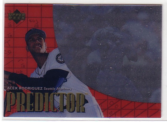 1997 Upper Deck Predictor Exchange #27 Alex Rodriguez