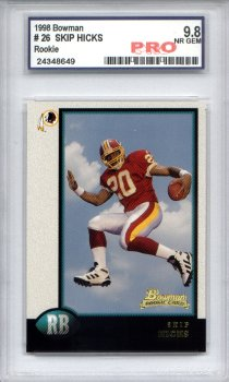 1998 Bowman #26 Skip Hicks RC Graded Pro Nr-Gem 9.8