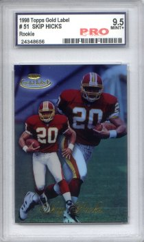 1998 Topps Gold Label Class 1 #51 Skip Hicks RC Graded Mint+ 9.5