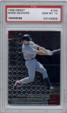 1999 Topps Finest Baseball #104 Mark McGwire Finest Gems PSA Gem Mint 10