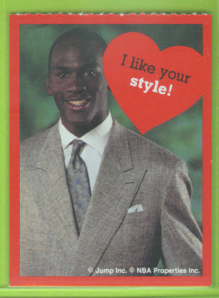1991 Cleo Michael Jordan Valentines #4 I like your style