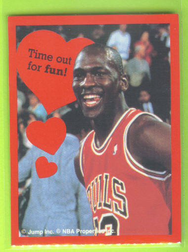 1991 Cleo Michael Jordan Valentines #7 Time out for fun