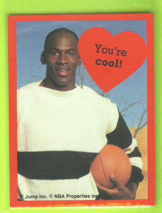 1991 Cleo Michael Jordan Valentines #11 You're cool