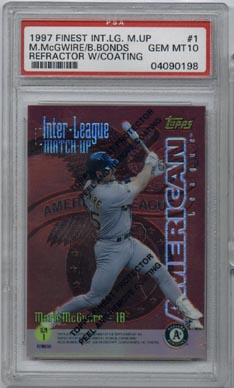 1997 Topps Finest Baseball #ILM1 Mark McGwire/Barry Bonds Interleague Matchup PSA Gem Mint 10