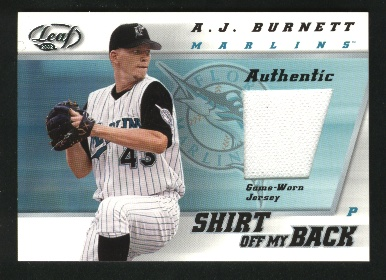 2002 Leaf Shirt Off My Back #AB A.J. Burnett