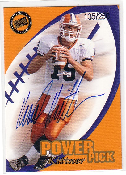 2002 Press Pass Power Pick Autographs #9 Kurt Kittner