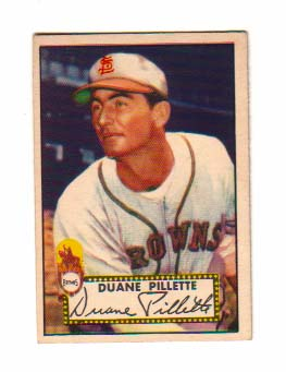1952 Topps #82 Duane Pillette