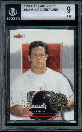 2001 Fleer Authority #137 Vinny Sutherland RC