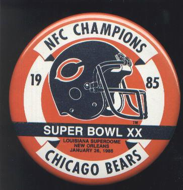 1985 CHICAGO BEARS 1986 SUPER BOWL XX BUTTON 